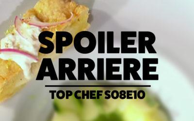 Spoiler Arrière – Top Chef S08e10 : Un Putain de Panini Frit