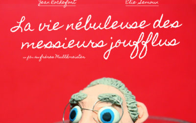 «La Vie Nébuleuse des Messieurs Joufflus» des frères Mullhmeister