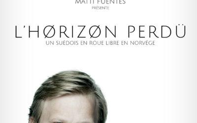 «L'Horizon Perdu» de Matti Fuentes