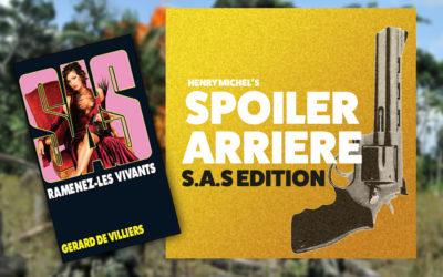 Spoiler Arrière – SAS 153 : Prologue et Chapitre 1