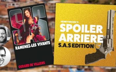 Spoiler Arrière – SAS 153 : Chapitres 7 et 8