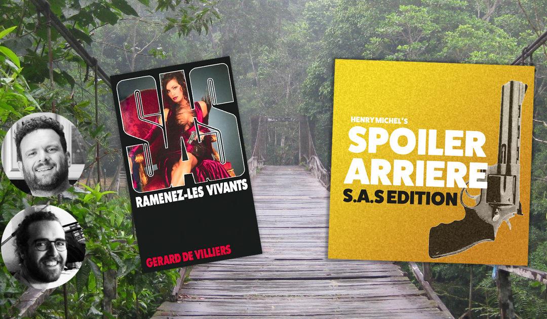 Spoiler Arrière – SAS 153 : Chapitre 16
