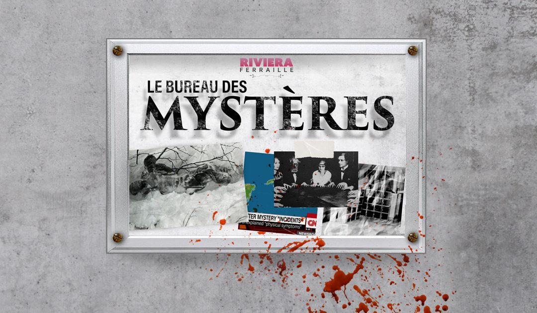 Le Bureau des Mystères #1 : Disparus de Dyatlov, School Poltergeist, Attaques Acoustiques et les Fantômes d'Hugo