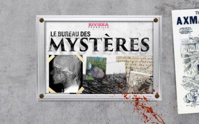 «Le Bureau des Mystères» 3 – Tueur à la Hache, Lettre du Diable, Tunguska, MK Ultra