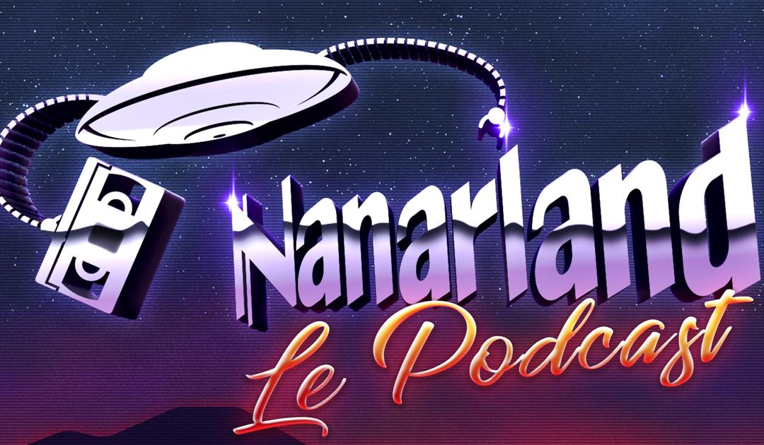 Nanarland, Le Podcast #1 – Chuck Norris
