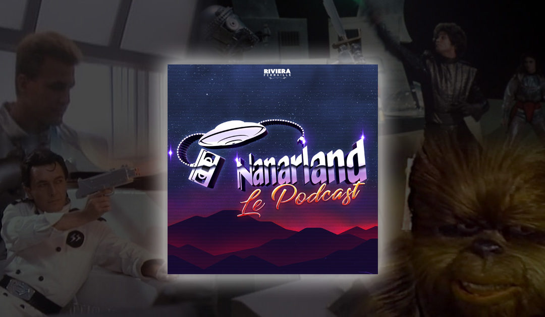 Nanarland, Le Podcast #4 – Les Pires Faux Star Wars !