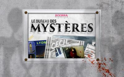 Le Bureau des Mystères #6 – Elisa Lam, une Cité dans le Ciel, OVNI et Fantôme à Lyon
