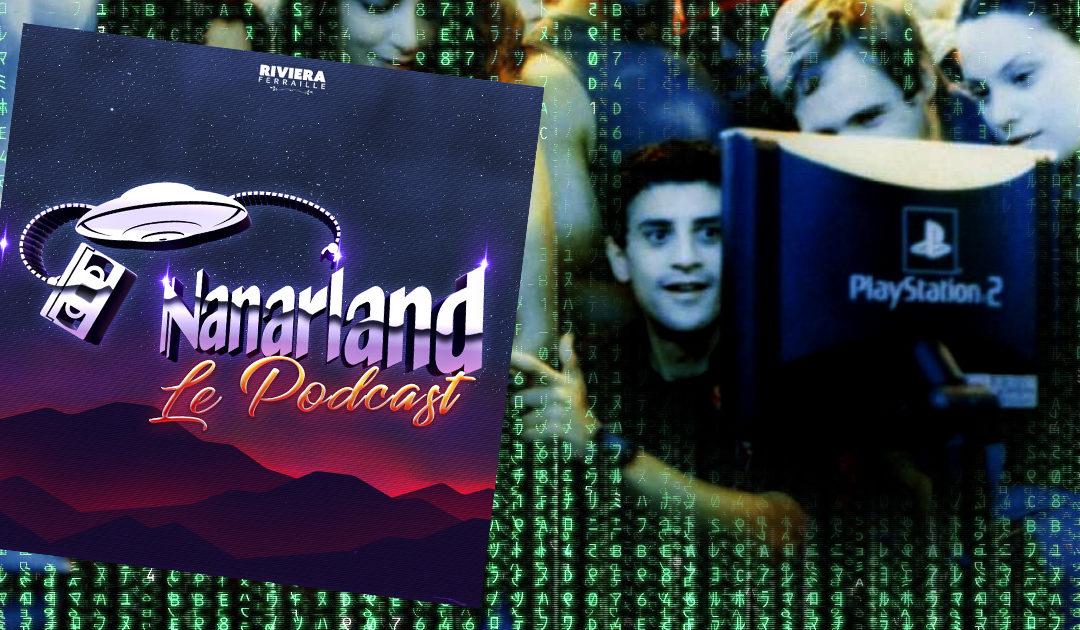 Nanarland #6 – Trois Cyber-Techno-Nanars !