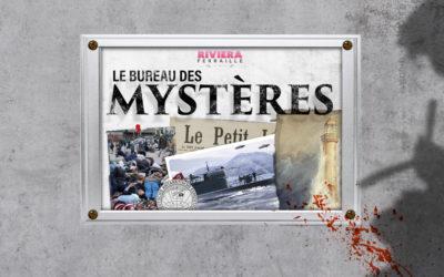 Le Bureau des Mystères #10 : le phare maudit, une base nazie, le Sweeney Todd français, le village qui dort