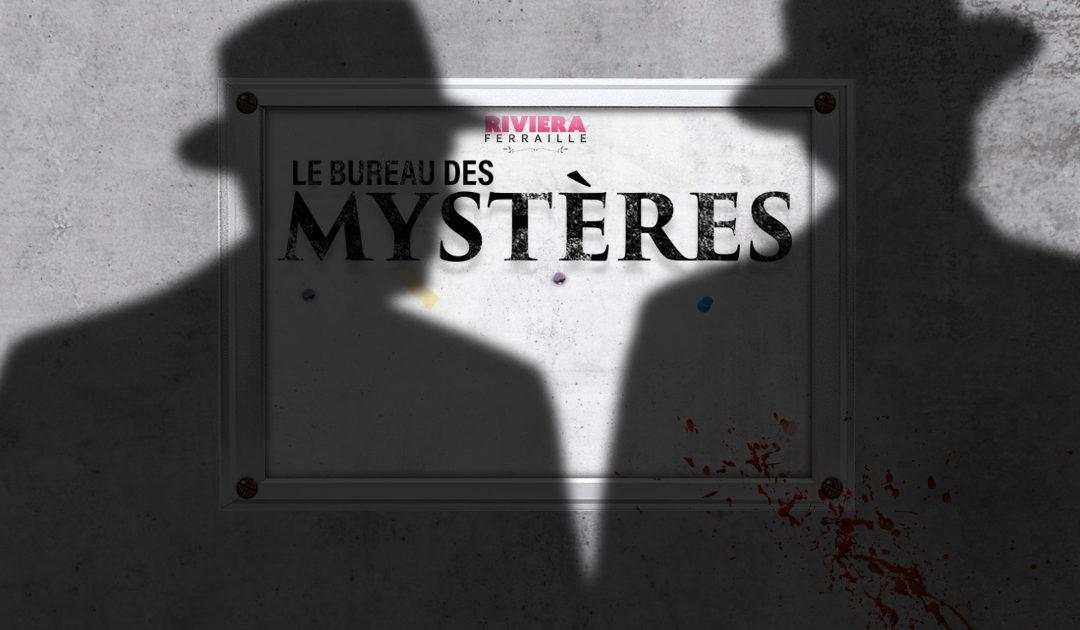 Le Bureau des Mystères #17 : F.A.Q