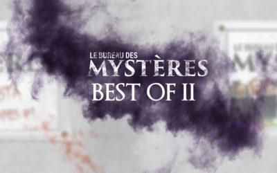 Le Bureau des Mystères : Best Of #2