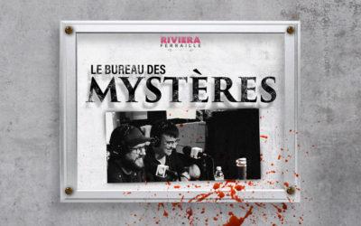 Le Bureau des Mystères #20 :  Histoires Vécues de Jack Parker, Boulet et Anouk Perry – Live au Paris Podcast Festival 2018